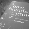 3 Tips for Leveraging How Brands Grow To Reinvent Your Marketing Strategies