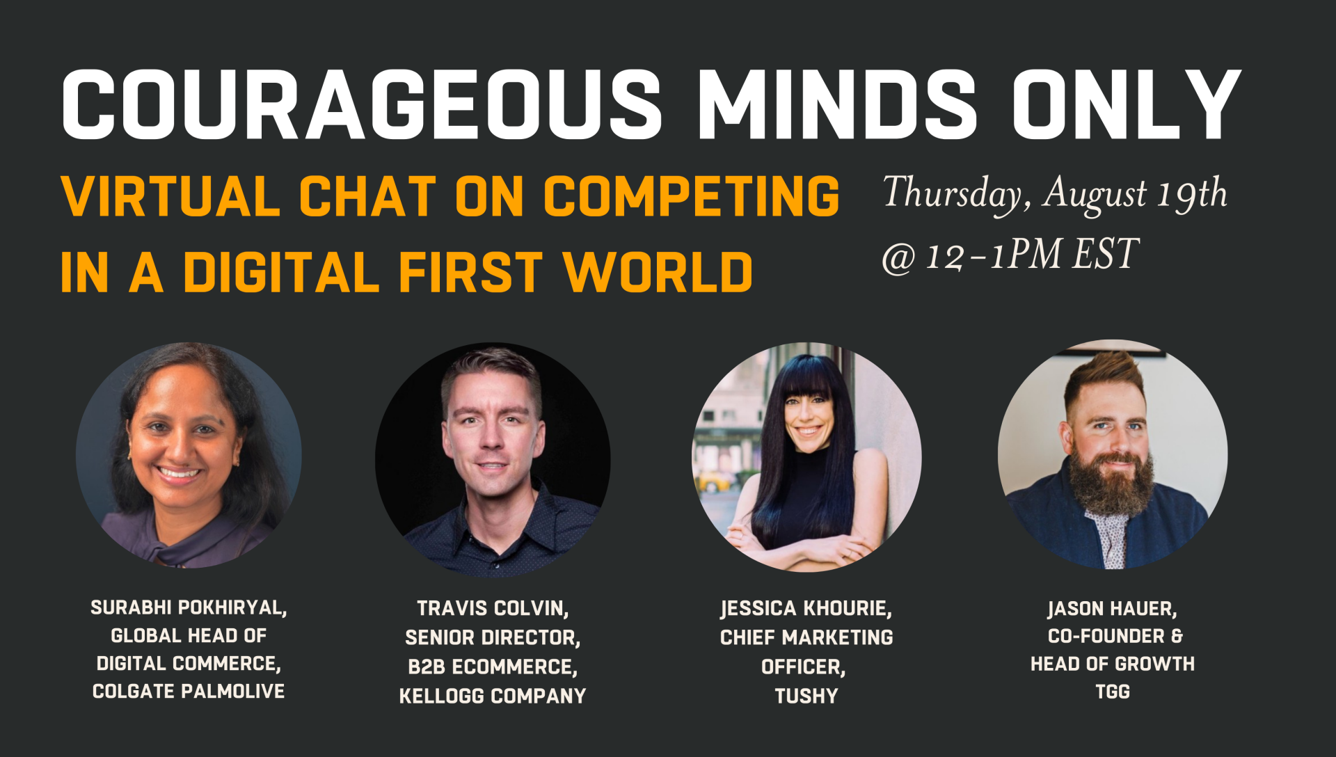Courageous Minds Only Virtual Chat On Competing in A Digital First World